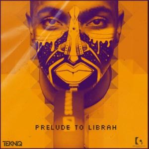 TekniQ – Prelude To Librah