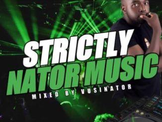 Vusinator – Strictly Nator Music Mix (Part 13)