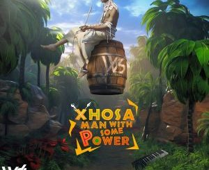 Woza Sabza – Xhosa Man With Some Power II