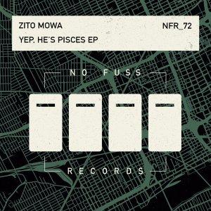 Zito Mowa – Yep, He's Pisces