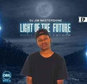 Dj Jim Mastershine – Light Of The Future