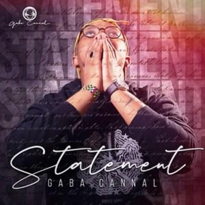 Gaba Cannal – Statement