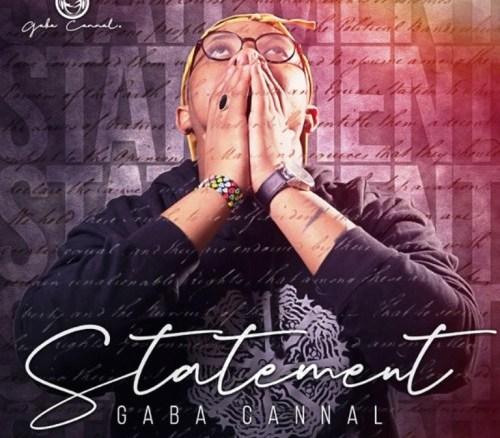 Gaba Cannal – Statement