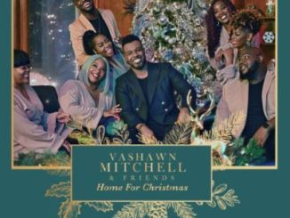 VaShawn Mitchell – Home For Christmas