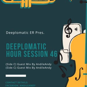 AndileAndy – Deeplomatic Hour Session 46 (Side C)