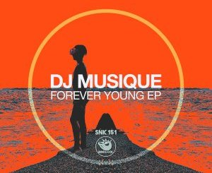 DJ Musique – Forever Young