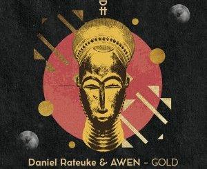 Daniel Rateuke, Awen – Gold (Enoo Napa Remix)