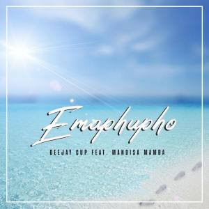 Deejay Cup – Emaphupho (feat. Mandisa Mamba)