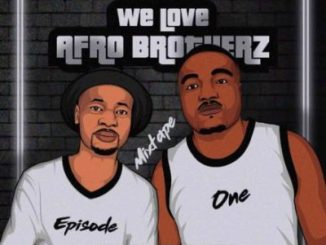 Afro Brotherz – We Love Afro Brotherz Vol. 1