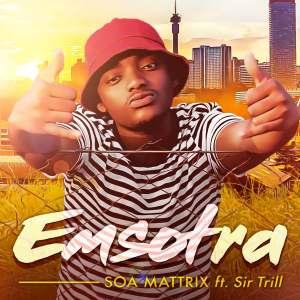 Soa Mattrix – Emsotra (feat. Sir Trill)