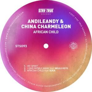 AndileAndy & China Charmeleon – African Child (feat. Suka)