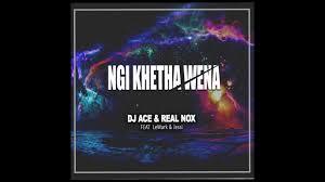 DJ Ace & Real Nox – Ngi Khetha Wena Ft. LeMark & Jessi