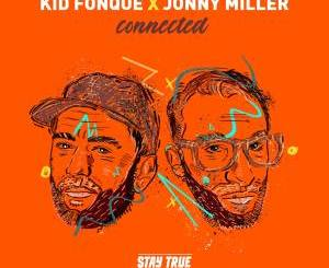 Kid Fonque & Jonny Miller – Inertia (feat. China Charmeleon)