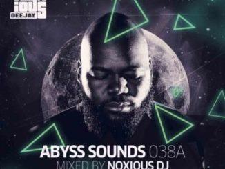 Noxious DJ – Abyss Sounds 038A Mix