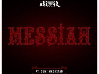 Blaq Diamond – Messiah Ft. Dumi Mkokstad