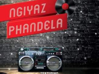 DJ Ace & Real Nox – Ngiyaz Phandela Ft. Mr Abie & Andy