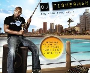 DJ Fisherman – The Fish Tank, Vol. 1 (2010)