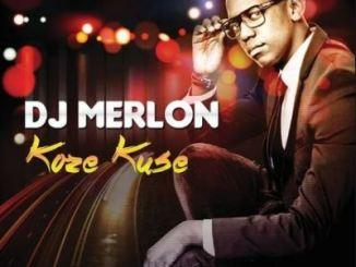 DJ Merlon – Koze Kuse