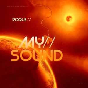 Roque – My Sound