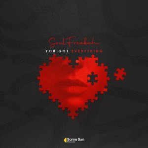 Soulfreakah – You Got Everything (Main Mix)