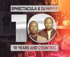 Sphectacula and Dj Naves – Matha (feat. Focalistic & Abidoza)