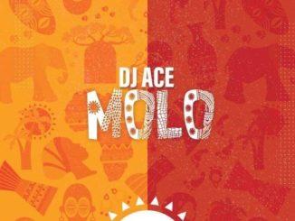 DJ Ace – Molo