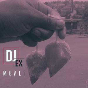DJ Ex – Mbali (Original Mix)