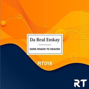 Da Real Emkay – Dark Roads to Heaven