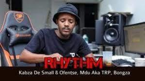 Kabza De Small, Ofentse, Mdu aka TRP & Bongza – Rhythm Snippet