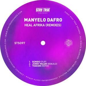 Manyelo Dafro – Heal Afrika (Remixes)