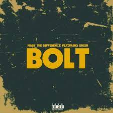 Mass The Difference – Bolt ft Krish