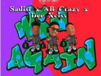 Sadist – Win Again Ft. AB Crazy & Dee XCLSV