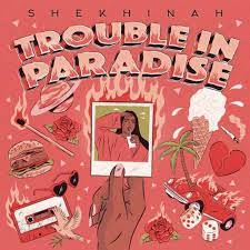 Shekhinah – Trouble In Paradise (Cover Artwork + Tracklist)