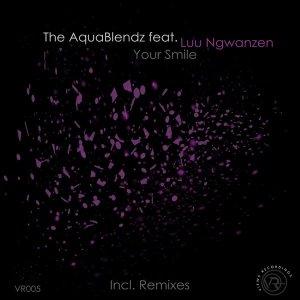 The AquaBlendz, Luu Ngwanzen – Your Smile (Remixes)