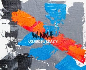 W.NN.E – Colour Me Crazy