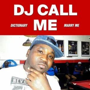 DJ Call Me – Marry Me EP (2008)