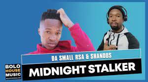 Da Small RSA & Shandos – Midnight Stalker