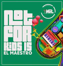 El Maestro – 100% Production Mix (Not For Kids 15)