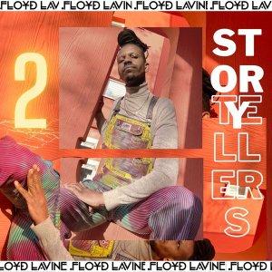 Floyd Lavine – Story Tellers, Pt. 2