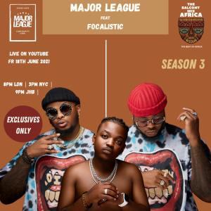 Major League Djz & Focalistic – Amapiano Live Balcony Mix B2B