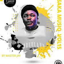 Master Jay – Saka MusiQ Vol 15 Mix