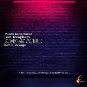 Msindo De Serenade, Komplexity – Rock My World (Deepconsoul Memories Of You Mix)