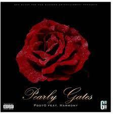 Pdot O – Pearly Gates ft Harmony