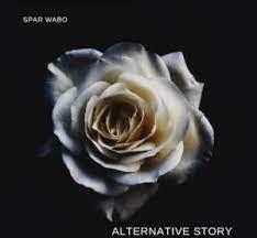 Spar Wabo – Alternative Story