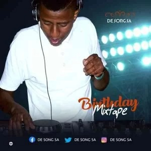 De Song SA – Birthday Mixtape