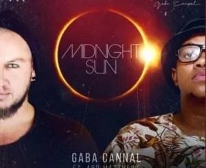 Gaba Cannal – Midnight Sun ft. Ard Matthews
