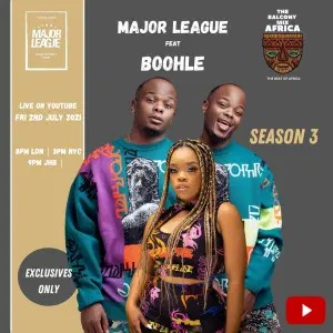 Major League Djz – Amapiano Balcony Mix Africa Live with (Boohle)