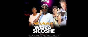 Mr Lalela – Wozasicoshe ft Woza We Mculi X Danman Da Slag X Cduraizer X Msamaria