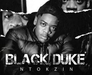 Ntokzin – Dlala Ntokzin ft Sir Trill
