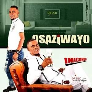 Osaziwayo – Imicondo